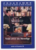 Carte Postale -  Film VOUS AVEZ UN MESSAGE Tom Hanks Meg Ryan  - Programme Pathé - Affiches Sur Carte