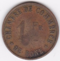 Algérie  Chambre De Commerce De Bône  1 Franc ND , En Laiton , 50 000 Exemplaires - Argelia