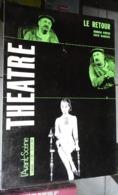 L'avant-scène Théâtre N 378 - Le Retour - Harold Pinter Eric Kahane - Auteurs Français
