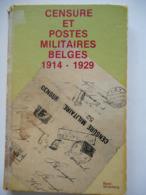 CENSURE ET POSTES MILITAIRES BELGES 1914 - 1929 PAR RENE SILVERBERG - Poste Militaire & Histoire Postale