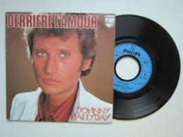 JOHNNY HALLYDAY / DERRIERE L'AMOUR / JOUE PAS DE ROCK'n'ROLL POUR MOI / Disque Vinyle 45t SACEM 1985 - Collector's Editions