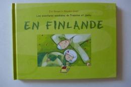 Les Aventures Mondiales De Francine Et Jacky En Finlande / éd. La Cabane Sur Le Chien - 2004 - Books, Magazines, Comics