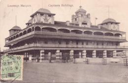 ALTE AK   LOURENCO  MARQUES - Maputo /  Mosamb.  - Capitania Buildings -  1913 Gelaufen - Mozambique