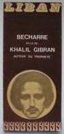 Lebanon Liban Becharre Ville De Khalil Gibran Tourist Brochure Depliant Touristique 1973 - Tourism Brochures