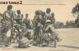 DANSES INDIGENES SCENE TYPE ETHNOLOGIE ETHNIE COTE D'IVOIRE AFRIQUE - Ivory Coast