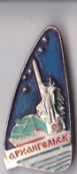 OLD PIN  --  ARHANGELSK  --  RUSSIA - Pin's & Anstecknadeln