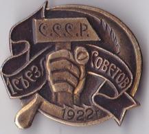 OLD PIN  --  1. SVEZ SOVETOV  SSSR 1922   --  RUSSIA - Pin's & Anstecknadeln