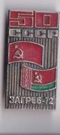 OLD PIN  --  COMMUNIST RUSSIA - ZAGREB, CROATIA 1972  --  RUSSIA - Pin's & Anstecknadeln