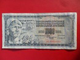 Yugoslavia-Jugoslavija 1000 Dinara 1981, P-92, Interesting Number DC6966686- - - 100161 - - - - Jugoslavia