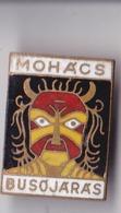 OLD PIN  --   HUNGARY --  MOHAC  --  BUSOJARAS  --  CARNEVAL - Städte