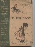 Poulbot, Les Maîtres Humoristes, 180 Dessins, Humour, érotisme, Vie Quotidienne, Féminisme, Enfant,1905, Librairie Juven - Arte