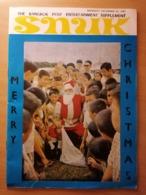 Very Old MAGAZIN SNUK MERRY CHRISTMAS 1965. THE BANGKOK POST ENTERTAINMENT SUPPLEMENT RRR - Travel/ Exploration