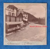 Photo Ancienne - CHAMONIX -  Maison Ancienne Sur L' Arve / Bains Chauds - Vers 1900 - Haute Savoie Mont Blanc - Photos