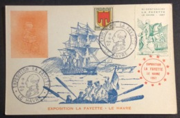 CM316-1 Exposition Lafayette Le Havre + Vignette Bicentenaire 15-16/6/1957 Carte Maximum T 837 Et 1009A - Cartas Máxima