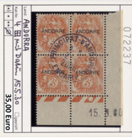 Andorra - Andorre -  Michel 4 Bloc De 4 Avec Coin Daté 15.5.30 - Oo Used Gebruik Oblit. - Andorre Français