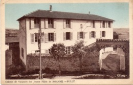 """BULLY """"Colonie De Vacances Des Jeunes Filles De ROANNE """"  (CA ST GERMAIN LAVAL) - Francia"""