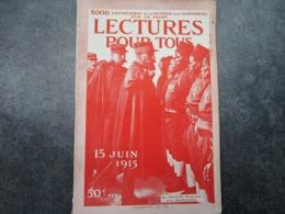 LECTURE POUR TOUS - Exemplaire De Ce Numéro Distribué Sur Le Front (80 Pages) - Riviste & Giornali