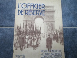 L'OFFICIER DE RESERVE - Revue Mensuelle De L'Union Nationale Des Officiers De Réserve - 17ème Année N°3 (32 Pages) - Riviste & Giornali