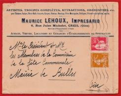 Lettre à En-tête 60 CREIL Oise: Maurice LEHOUX Impresario Spectacles - Affranchissement Composé Tarif 1935 (pour BULLES) - Marcofilie (Brieven)