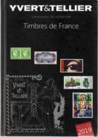 - Catalogue YVERT & TELLIER 2019 - Timbres De France - - Francia