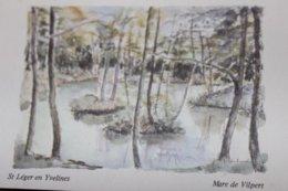 ST LEGER EN YVELINES Mare De Vilpert, Aquarelle - St. Leger En Yvelines
