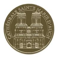 Monnaie De Paris , 2019 , Auch , Cathédrale Sainte Marie , La Façade - Monnaie De Paris