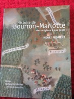 """Livre """"Histoire De Bourron-Marlotte Des Origines à Nos Jours"""" - Henri Froment - Neuf - Histoire"""
