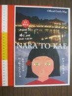 Z.08 JAPAN GIAPPONE DEPLIANT TURISMO 2019 - NARA TO-KAE OFFICIAL GUIDE MAP - ENGLISH LANGUAGE - Carte Stradali