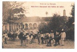 Cpa...vues De La Havane ..muletiers Chargeant Des Balles De Tabac...animée.... - Cuba