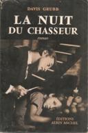 D  GRUBB  - LA NUIT DU CHASSEUR  - ALBIN MICHEL - 1955 - Jaquette - Zonder Classificatie