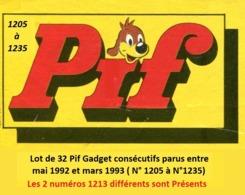 Pif Gadget N°1205 à N°1235 ( Lot De 32 Numéros Parus à L'été Et à L'automne 1992  Dont Les 2 Numéros 1213 Différents) - Pif Gadget