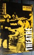 L'avant-scène Théâtre N 385 - La Cuisine - Arnold Wesker - Auteurs Français