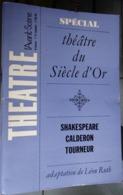 L'avant-scène Théâtre N 386 -387 - Spécial Théâtre Du Siècle D'or - Shakespeare,calderon,tourneur - Léon Ruth - Auteurs Français