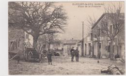 ST JULIEN DU GUA PLACE DE LA FONTAINE ANIMEE TBE - Autres Communes