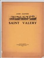 Saint Valery - Par André Delepierre - Saint Valery Sur Somme, 1966 - Picardie - Nord-Pas-de-Calais