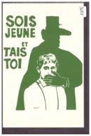 LES AFFICHES DE MAI 68 - SOIS JEUNE ET TAIS-TOI - TB - Events