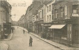 SAINT OMER - Rue De Dunkerque. - Saint Omer