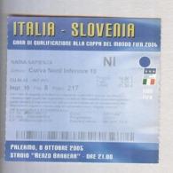 ITALIA-SLOVENIA..NAZIONALE 2006..TICKET....BIGLIETTO  PARTITA - Match Tickets