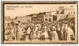 S9  ALGERIE  TOUGGOURT Le Marché  10 X 6 Cm  (cliché De O.E. ) Africa  TRADECARD CHOCOLATE Afrique - Vieux Papiers