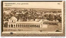 S9  ALGERIE  TOUGGOURT   10 X 6 Cm  (cliché De O.E. ) Africa  TRADECARD CHOCOLATE Afrique - Vieux Papiers