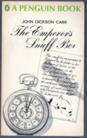 John Dickson Carr: The Emperor's Snuff Box (Penguin 1967) - Mystery