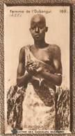 S9  OUBANGUI Belle FEMME BANDA 10,5 X 6,5cm TRADECARD CHOCOLATE Colonies France Afrique - Vieux Papiers
