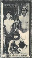 S9  GUYANE INDIENS GATIBIS 10,5 X 6,5cm TRADECARD CHOCOLATE Colonies - Vieux Papiers