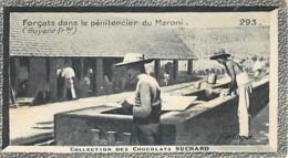 S9  GUYANE CAYENNE Forçats Penitencier Maroni 10,5 X 6,5cm TRADECARD CHOCOLATE Colonies - Vieux Papiers