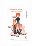 Buvard Ancien Gaz Cuisine La France Est Le Pays De La Bonne Table - Elektrizität & Gas