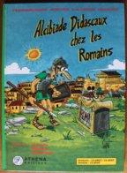 BD ALCIBIADE DIDASCAUX - 4 - Chez Les Romains : 1 : Légende, Royauté, République - Rééd. 2003 DEDICACEE - Books, Magazines, Comics