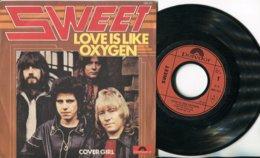 Sweet - 45t Vinyle - Love Is Like Oxygen - Hard Rock & Metal