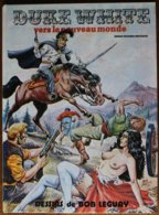 BD DUKE WHITE - 1 - Vers Le Nouveau Monde - EO 1981 - Books, Magazines, Comics