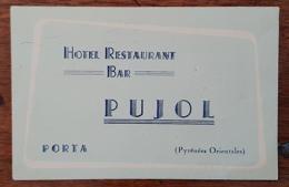 CARTE DE VISITE HOTEL RESTAURANT BAR PUJOL à PORTA (Pyrénées Orientales) - Visiting Cards