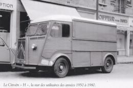 """LE CITROËN """" H """" DE 1950 A 1980... - Camions & Poids Lourds"""